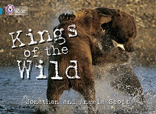 9780007230853: Kings of the Wild (Collins Big Cat) (Bk. 11)