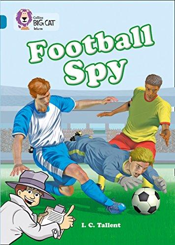 Collins Big Cat - Football Spy: Band 13/Topaz: Band 13/Topaz Phase 5, Bk. 12: Waddell, ...