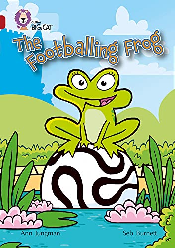 9780007230877: Collins Big Cat - The Footballing Frog: Band 14/Ruby: Band 14/Ruby Phase 5, Bk. 13