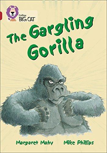 9780007230891: The Gargling Gorilla (Collins Big Cat) (Bk. 15)