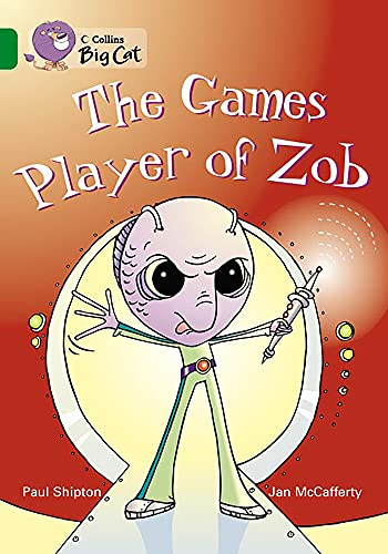 9780007230945: Collins Big Cat - The Games Player of Zob: Band 15/Emerald: Band 15/Emerald Phase 5, Bk. 20