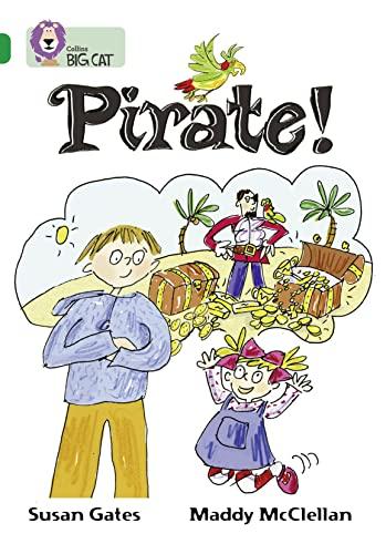 9780007230952: Pirate! (Collins Big Cat) (Bk. 21)