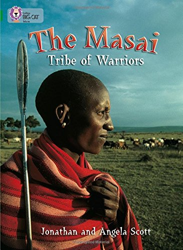 9780007230976: Collins Big Cat - The Masai: Tribe Of Warriors: Band 15/Emerald: Band 15/Emerald Phase 5, Bk. 23