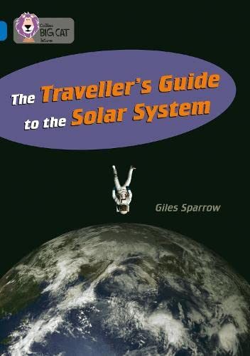 9780007231010: Collins Big Cat - The Traveller's Guide To The Solar System: Band 16/Sapphire