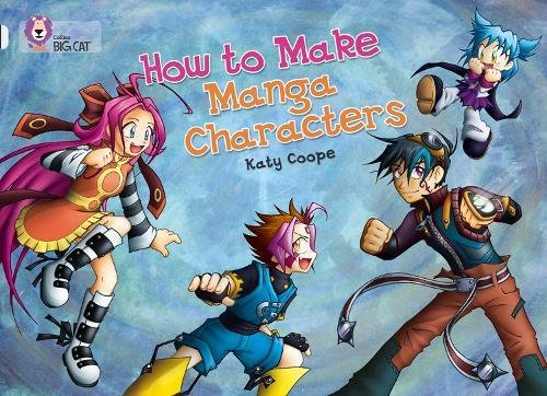 9780007231027: How To Make Manga Characters (Collins Big Cat)