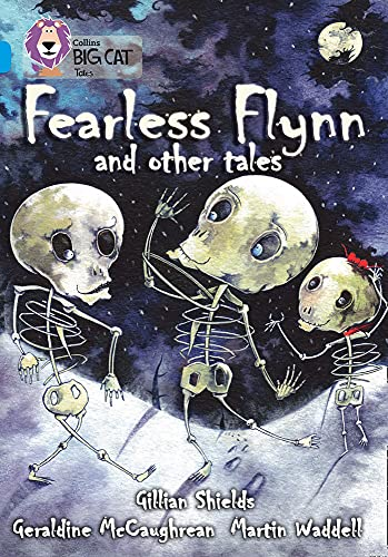 9780007231058: Fearless Flynn and Other Tales: Band 17/Diamond (Collins Big Cat)