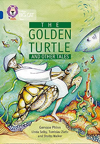 9780007231089: The Golden Turtle and Other Tales (Collins Big Cat)