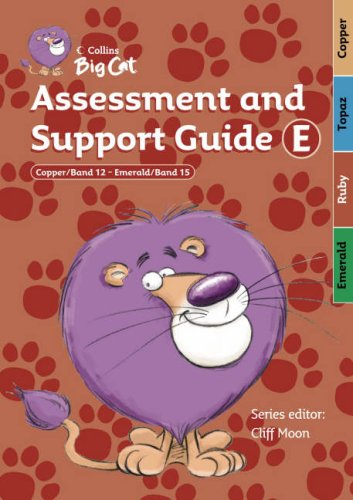 9780007231119: Assessment and Support Guide E: Bands 12-15 (Collins Big Cat Teacher Support)