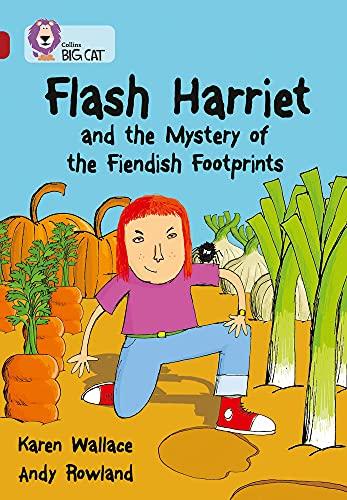 9780007231218: Collins Big Cat - Flash Harriet and the Mystery of the Fiendish Footprints: Band 14/Ruby: Band 14/Ruby Phase 7, Bk. 5