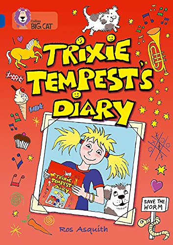 9780007231225: Collins Big Cat - Trixie Tempest's Diary: Band 16/Sapphire: Band 16/Sapphire Phase 7, Bk. 9