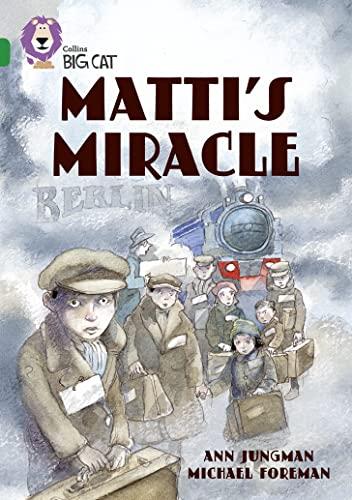 9780007231249: Matti's Miracle (Collins Big Cat) (Bk. 7)