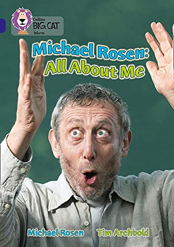 9780007231270: Michael Rosen: All About Me (Collins Big Cat) (Bk. 10)