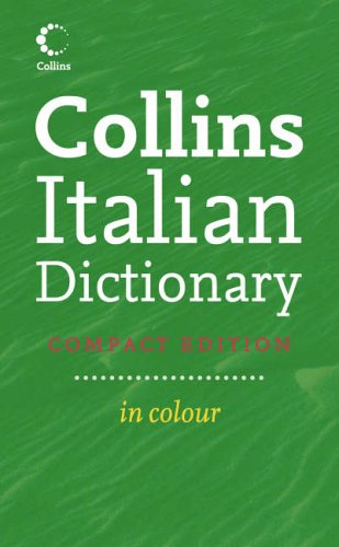 9780007231447: Collins Compact Italian Dictionary (English and Italian Edition)