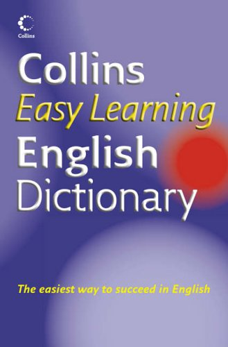 9780007231461: Collins Easy Learning English Dictionary (Collins Easy Learning English) (Collins Easy Learning Dictionaries)