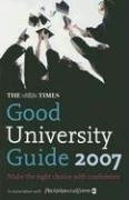 9780007231485: The Times Good University Guide 2007