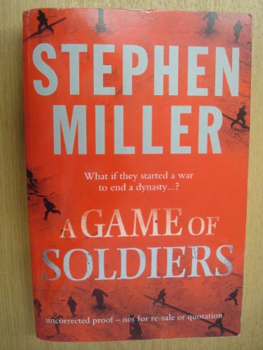 9780007231553: A Game of Soldiers