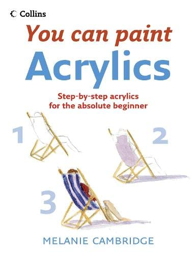 9780007231812: Acrylics (Collins You Can Paint)