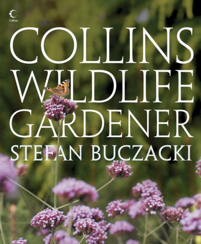 9780007231843: Collins Wildlife Gardener