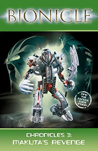 9780007231904: Makuta's Revenge (Bionicle Chronicles)