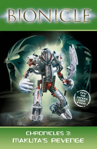 9780007231904: Makuta's Revenge (Bionicle Chronicles)