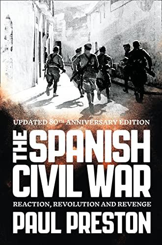 9780007232079: The Spanish Civil War: Reaction, Revolution and Revenge
