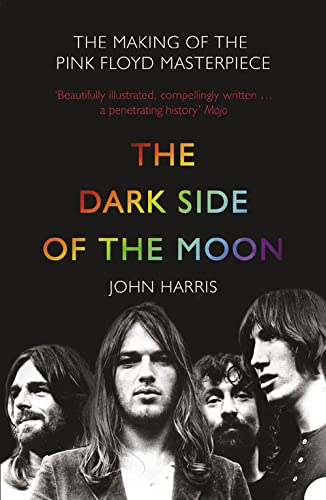 "9780007232291: The Dark Side of the Moon: The Making of the ""Pink Floyd"" Masterpiece"