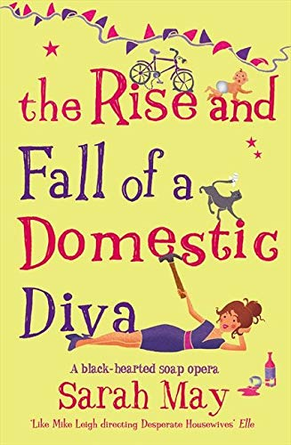9780007232338: THE RISE AND FALL OF A DOMESTIC DIVA