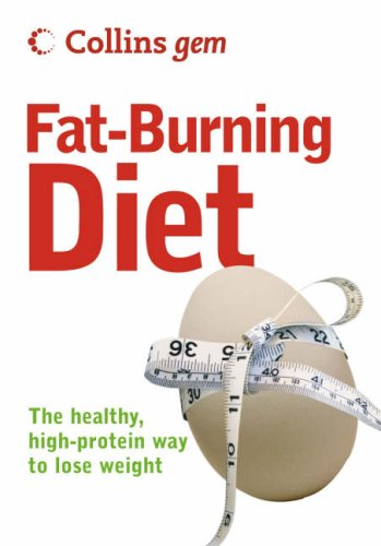 9780007232352: Fat-Burning Diet (Collins Gem): The Healthy, High-Protein Way to Lose Weight