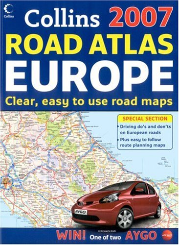 9780007232369: Collins Road Atlas Europe 2007 (International Road Atlases)