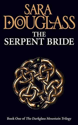 9780007232383: The Serpent Bride (Darkglass Mountain Trilogy 1)