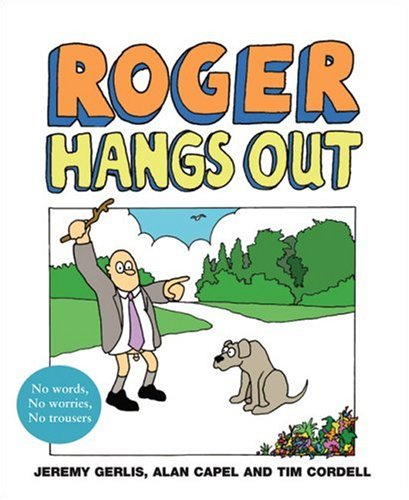 9780007232543: Roger Hangs Out