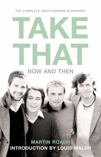 9780007232574: Take That – Now and Then