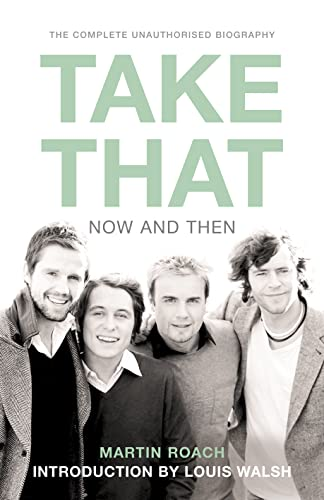 9780007232574: Take That: Now and Then