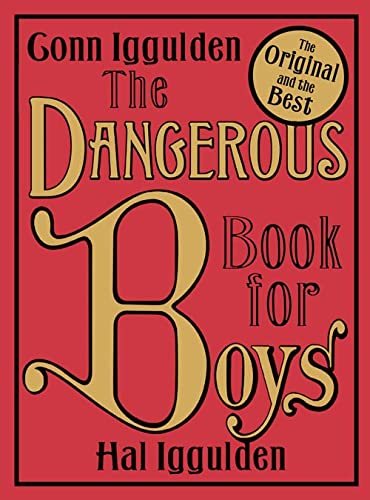 9780007232741: The Dangerous Book for Boys