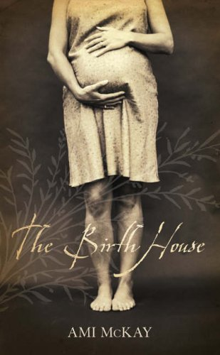 9780007232826: The Birth House
