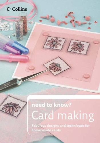 9780007232871: Cardmaking (Collins Need to Know?)