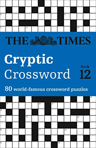 9780007232895: Times Cryptic Crossword Book 12: 80 of the world's most famous crossword puzzles: Bk. 12 (Times Crossword)