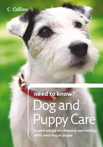 9780007232956: Dog and Puppy Care (Collins Need to Know?)
