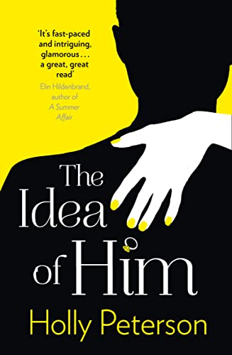 The Idea of Him: Peterson, Holly