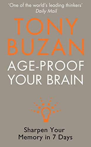 9780007233106: Age-Proof Your Brain: Sharpen Your Memory in 7 Days