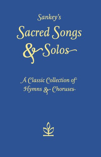 9780007233182: Sankey's Sacred Songs and Solos: A classic collection of hymns and choruses