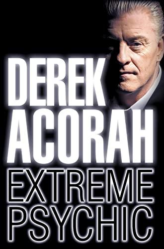 9780007233229: Derek Acorah: Extreme Psychic