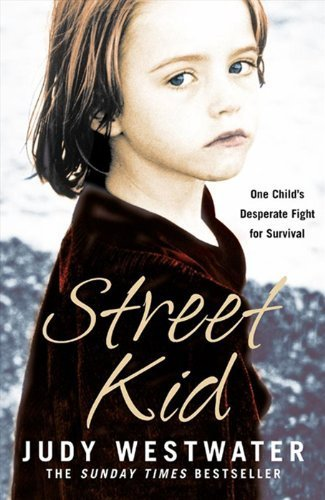9780007233359: Street Kid: One Child's Desperate Fight for Survival