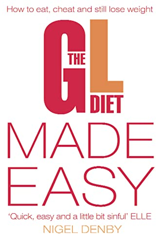 9780007233366: The Gl Diet: Made Easy: How to Eat, Cheat and Still Lose Weight
