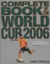 9780007233465: Complete Book of the World Cup