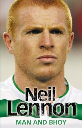 9780007233472: Neil Lennon: Man and Bhoy