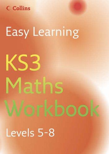 9780007233564: Easy Learning - KS3 Maths Workbook 5-8: Workbook Levels 5-8