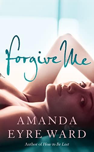 9780007233854: Forgive Me