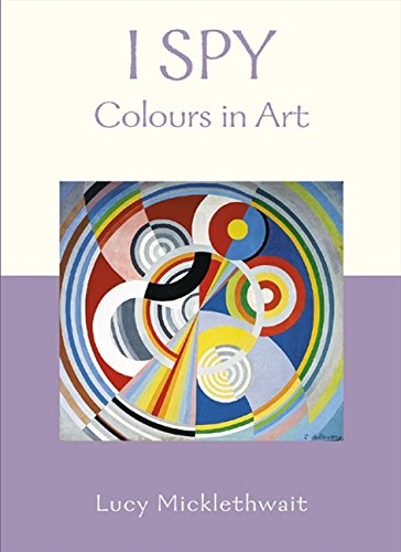 9780007234004: I Spy Colours in Art