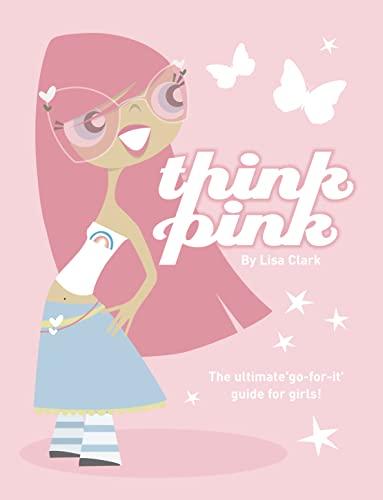 9780007234011: Think Pink (Lola Love)